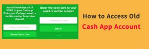 how to access old cash app accountwithout phone number