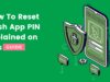 How To Reset Cash App PIN- The Ultimate Guide to Reset It Fast